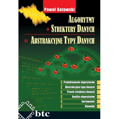 Algorytmy + struktury danych abstrakcyjne typy danych