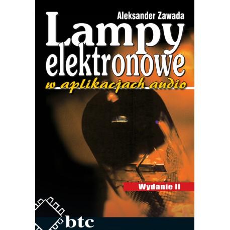 Lampy elektronowe w aplikacjach audio, wyd. II