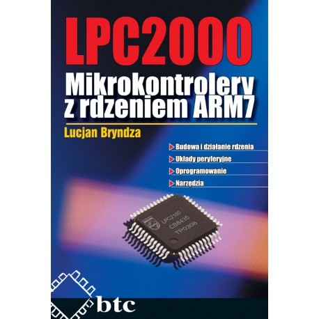LPC2000 - Mikrokontrolery z rdzeniem ARM7