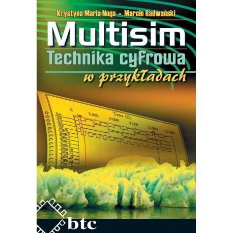 Multisim. Technika cyfrowa w przykładach