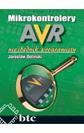 Mikrokontrolery AVR - niezbędnik programisty. UWAGA! Nakład wyczerpany.