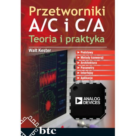 Przetworniki A/C i C/A. Teoria i praktyka