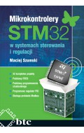 Mikrokontrolery STM32 w systemach sterowania i regulacji