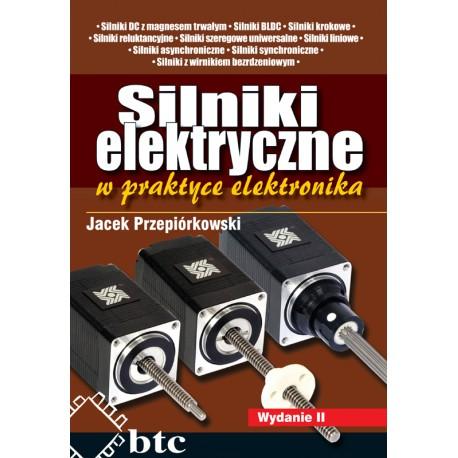 Silniki elektryczne w praktyce elektronika, wyd. 2