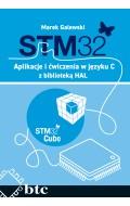STM32. Aplikacje i ćwiczenia w języku C z biblioteką HAL