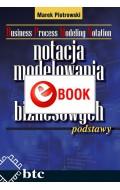 Notacja modelowania procesów biznesowych - podstawy (e-book)