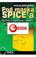 Pod maską SPICE. Metody i algorytmy analizy układów elektronicznych (e-book)