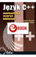 Język C++: mechanizmy, wzorce, biblioteki (e-book)
