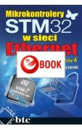 Mikrokontrolery STM32 w sieci Ethernet w przykładach (e-book)