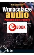 Wzmacniacze audio. Poradnik konstruktora (e-book)