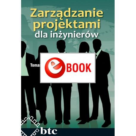Zarządzanie projektami dla inżynierów (e-book)
