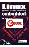 Linux. Podstawy i aplikacje dla systemów embedded (e-book)