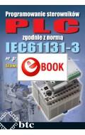 Programowanie sterowników PLC zgodnie z normą IEC61131-3 w praktyce (e-book)