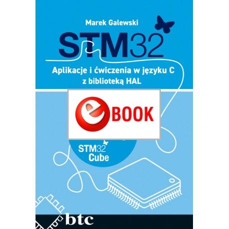STM32. Aplikacje i ćwiczenia w języku C z biblioteką HAL (e-book)