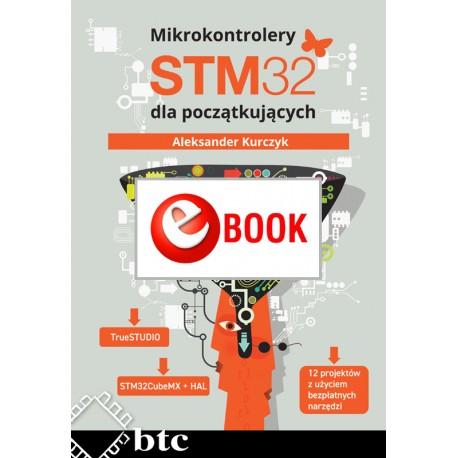 Mikrokontrolery STM32 dla początkujących (e-book)