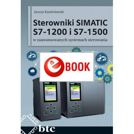 Sterowniki SIMATIC S7-1200 i S7-1500 w zaawansowanych systemach sterowania (e-book)