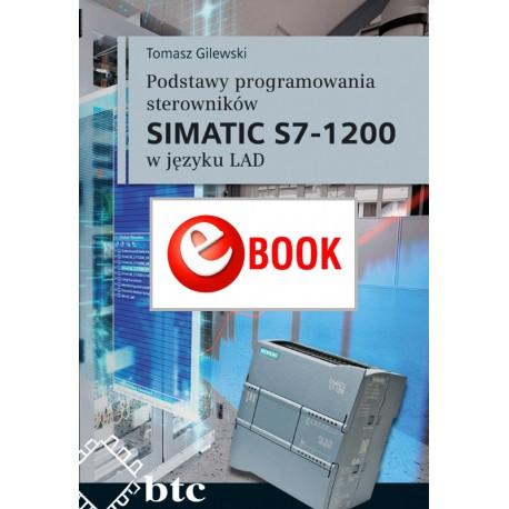Podstawy programowania sterowników SIMATIC S7-1200 w języku LAD (e-book)