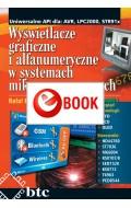 Wyświetlacze graficzne i alfanumeryczne w systemach mikroprocesorowych (e-book)